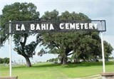 La Bahia Cemetery was located on land owned by George Marion Keesee.  The deed mentions the cemetery excepted.